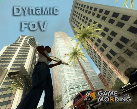 Dynamic FOV for GTA San Andreas