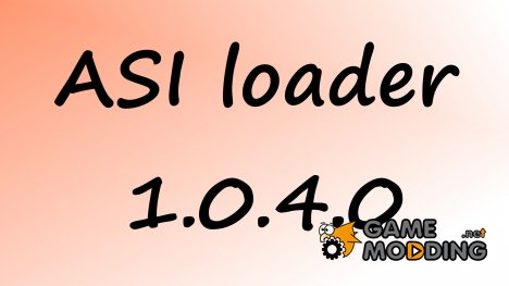ASI Loader 1.0.4.0 for GTA 4