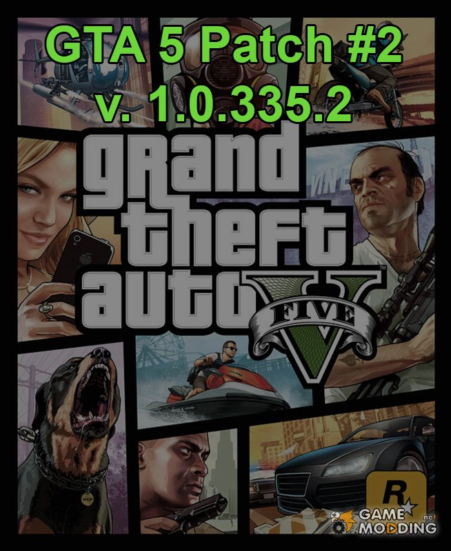 The second patch for GTA 5 PC (1.0.335.2)
