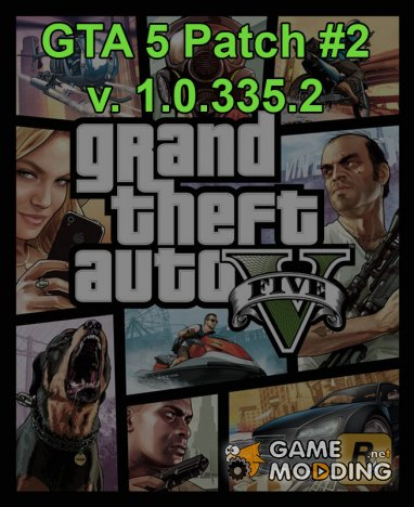 The second patch for GTA 5 PC (1.0.335.1)