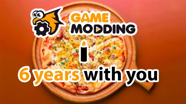 Game Modding celebrates 6 years!